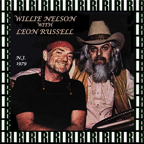 Capitol Theater, Passaic, Nj. April 1st, 1979 (Remastered, Live On Broadcasting) von Willie Nelson