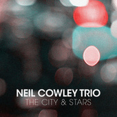 The City and the Stars by Neil Cowley Trio