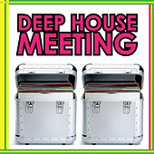 Deep House Meeting by Various Artists