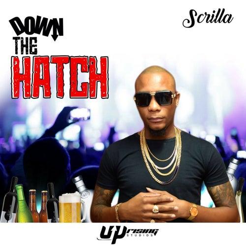 Down De Hatch by Scrilla