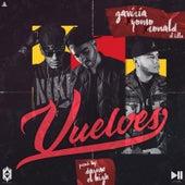 Vuelves (feat. Gaviria, Ronald El Killa & Yomo) by Dayme y El High