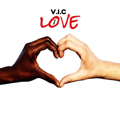 1 Love by V.I.C.