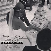 Ridah (feat. Traz Messiah) by Tom Gist