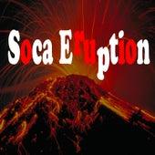 Soca Eruption by Various Artists