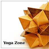 Yoga Zone – Yoga Poses, Nature Sounds, Water, Calmness, Peaceful Music, Pure Relaxation by Asian Traditional Music