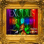 Since When by Exodus