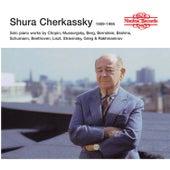 Shura Cherkassky: The Nimbus Recordings by Shura Cherkassky