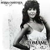 Tomame by Maria Conchita Alonso