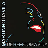 De Bem Com a Vida by Martinho da Vila
