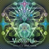 You Are We Vol.3 Compiled By Spinal Fusion by Various Artists