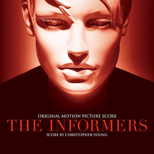 The Informers (Original Motion Picture Score) by Christopher Young