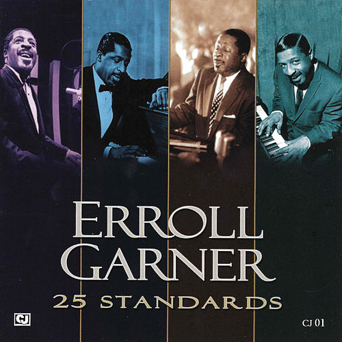 25 Standards by Erroll Garner