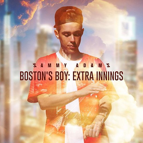 Boston's Boy: Extra Innings by Sammy Adams