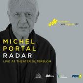Radar (Live at Theater Gütersloh) by Michel Portal