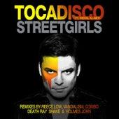 Streetgirls (Remixes) by Tocadisco