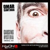 Causing Hysteria by Omar Santana