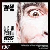 Causing Hysteria (Johnny Trapo Remix) by Omar Santana