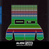 Alien Funk, Vol. 16 - Techno from Another Planet by Various Artists