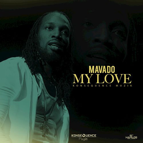 My Love - Single by Mavado
