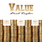 Value by Paul Taylor
