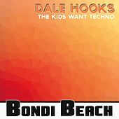 The Kids Want Techno by Dale Hooks