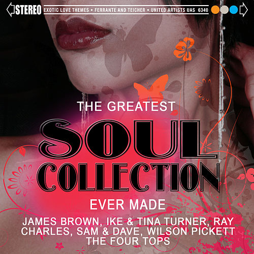 The Greatest Soul Collection Ever Made by Various Artists