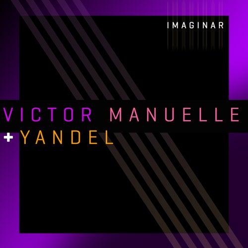 Imaginar (Versión Urbana) by Víctor Manuelle
