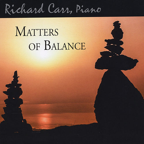 Matters of Balance by Richard Carr