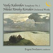 Kalinnikov: Symphony No. 1 in G Minor - Rimsky-Korsakov: Orchestral Works by USSR State Symphony Orchestra