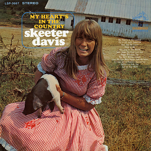 My Heart's in the Country by Skeeter Davis