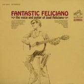 Fantastic Feliciano by Jose Feliciano