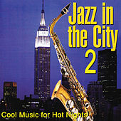 Jazz in the City 2 von Various Artists