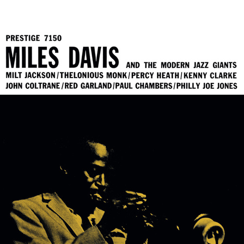Miles Davis & The Modern Jazz Giants by Miles Davis