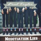 Mega Nasty Sales: Negotiation Lies by Paul Taylor
