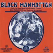 Black Manhattan: Theater and Dance Music of James Reese Europe, Will Marion Cook, and Members of the Legendary Clef Club by Paragon Ragtime Orchestra