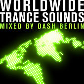 Armada Presents: Worldwide Trance Sounds – Mixed By Dash Berlin by Dash Berlin