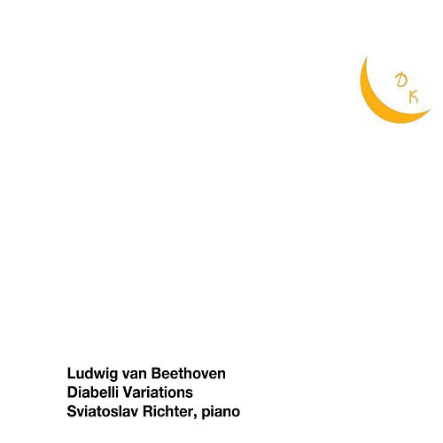 Beethoven: 33 Variations in C Major on a Waltz by Diabelli, Op. 120,