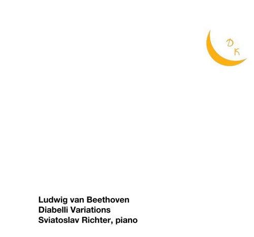 Beethoven: 33 Variations in C Major on a Waltz by Diabelli, Op. 120,
