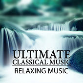 Ultimate Classical Music – Relaxing Music by Stefan Ryterband