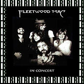In Concert (Remastered, Live On Broadcasting) von Fleetwood Mac