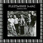 Eagles Auditorium, Seattle, January 17th, 1970 (Remastered, Live On Broadcasting) von Fleetwood Mac