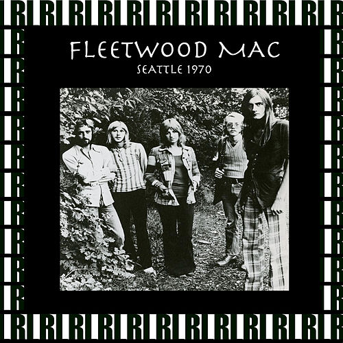 Eagles Auditorium, Seattle, January 17th, 1970 (Remastered, Live On Broadcasting) by Fleetwood Mac