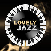 Lovely Jazz – Jazz Piano Lounge, Smooth Jazz for Relax, Best Background Music for Coffee Talk, Piano Sounds to Relax, Piano Jazz by Vintage Cafe