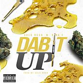 Dab It Up by Gold Ru$h