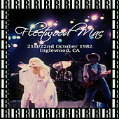 Great Western Forum, Inglewood, Ca. October 22nd, 1982 (Remastered, Live On Broadcasting) von Fleetwood Mac