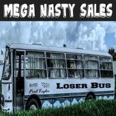 Mega Nasty Sales: Loser Bus by Paul Taylor