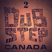 Dubstep in Canada, Vol. 2 by Various Artists
