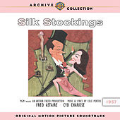 Silk Stockings: Original Motion Picture Soundtrack by Various Artists