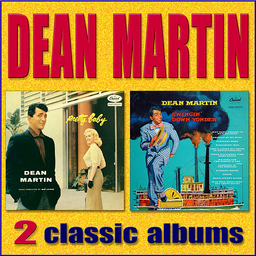 Swingin' Down Yonder / Pretty Baby by Dean Martin