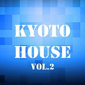 Kyoto House, Vol. 2 by Various Artists
